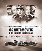 Os Automóveis e as Figuras Históricas