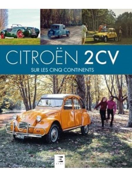 Citroen 2CV sur les 5 continents