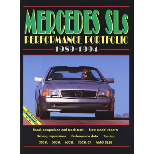 Mercedes SLs Performance Portfolio 1989-94