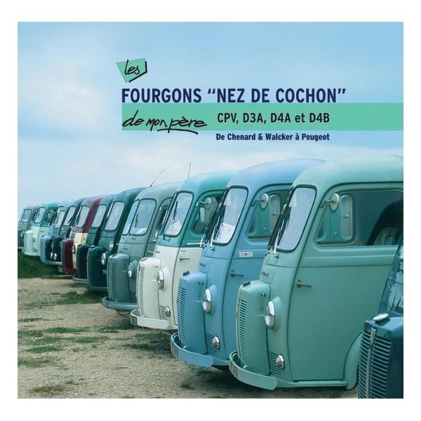 """Peugeot Les Fourgons """"Nez de Cochon """" de mon père"""