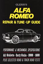 Alfa Romeo Glenns Repair & Tune-Up Guide