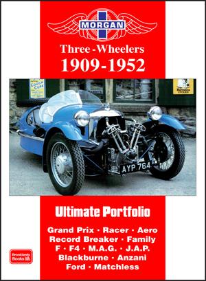 Morgan Three-Wheelers Ultimate Portfolio 1909-1952