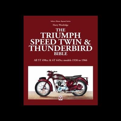 Triumph Speed Twin & Thunderbird Bible
