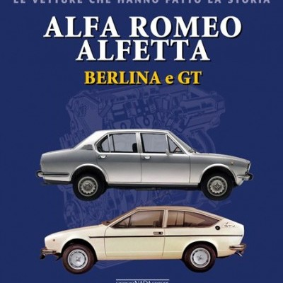 Alfa Romeo Alfetta Berlina & GT