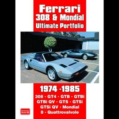 Ferrari 308 & Mondial Ultimate Portfolio 1974-85