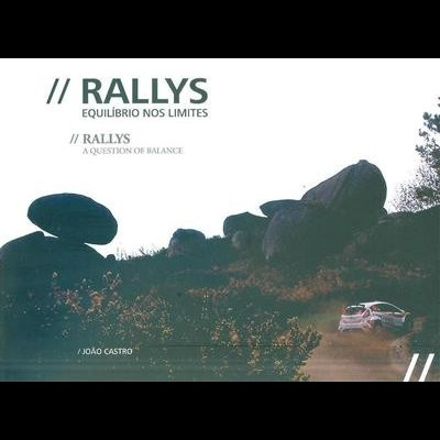 Rallys: Equilibrio nos limites/Question of balance