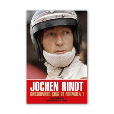 Jochen Rindt: Uncrowned King of Formula 1