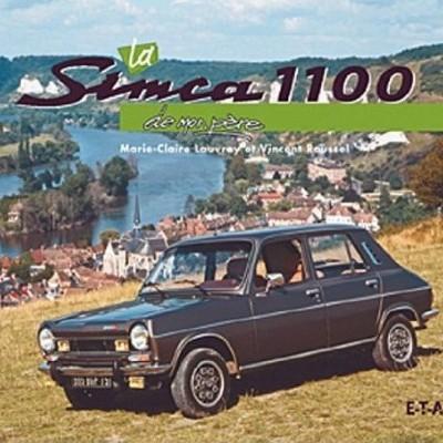 La Simca 1100 De Mon Pere
