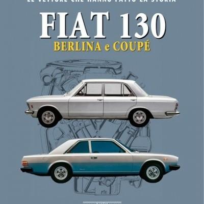 Fiat 130 Berlina e Coupe