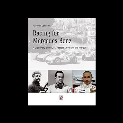 Racing for Mercedes-Benz - A Dictionary of the 240