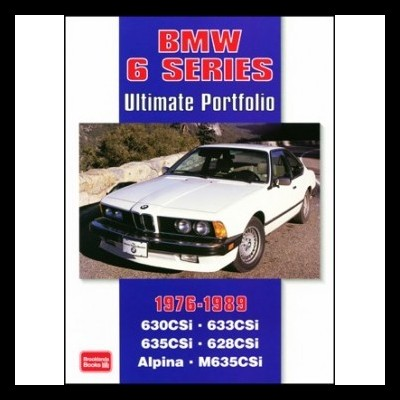 Bmw 6 Series 1976-1989 Ultimate Portfolio