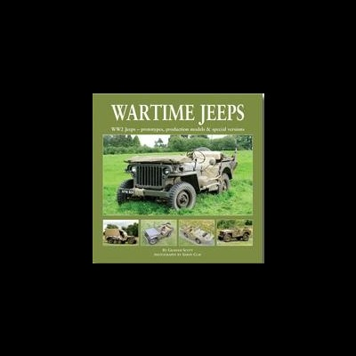 Wartime Jeeps: WW2 - Prototypes, Production Models