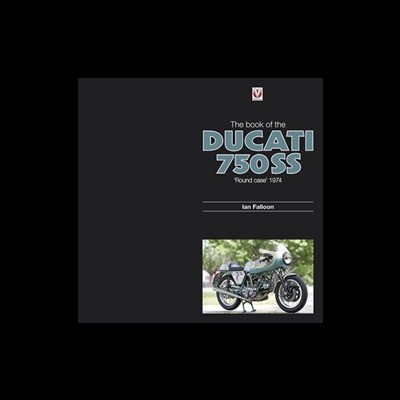 Ducati 750SS 'round case' 1974 - The book