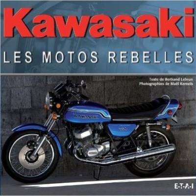 Kawasaki: les motos rebelles