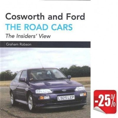 Cosworth and Ford: the road cars