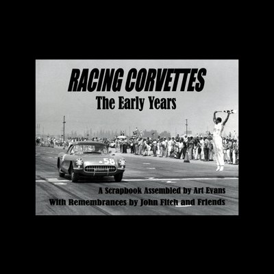 Racing Corvettes The Early Years