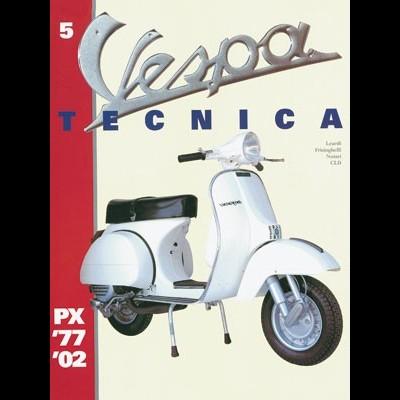 Vespa Tecnica 5 PX 1977-2002
