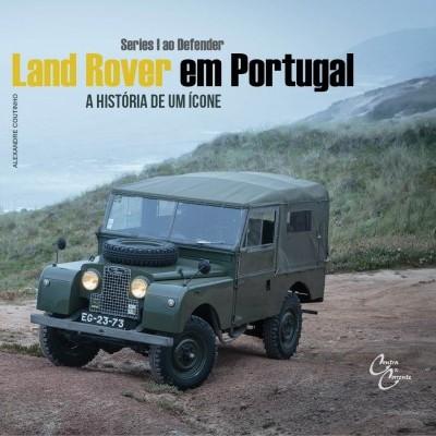 Land Rover em Portugal: Series I ao Defender