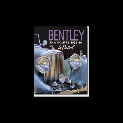 Bentley 3½ & 4¼ Litre In Detail 1933-40