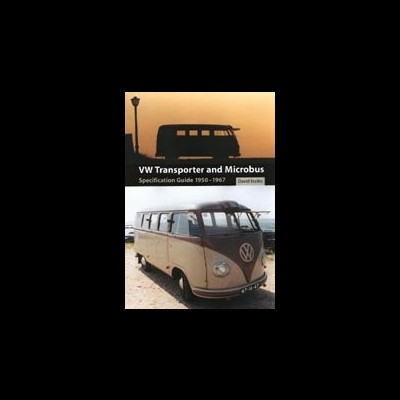 VW Transporter and Microbus Guide 1950-67