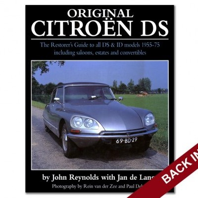 Original Citroen DS: The Restorer's Guide