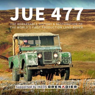Land Rover: JUE 477 Remarkable history and restoration of the world's first production Land-Rover