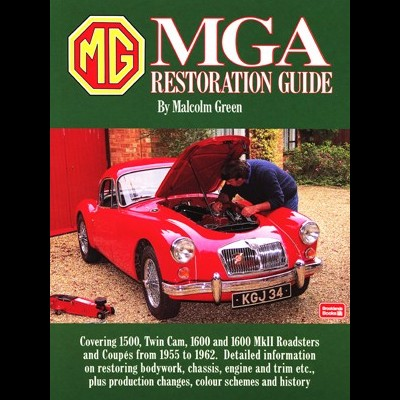 MG MGA Restoration Guide (SC)