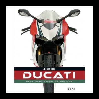 Ducati: Le Mythe Ducati
