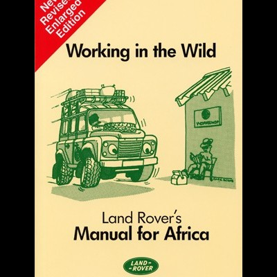 Working in The Wild - Manual For Africa