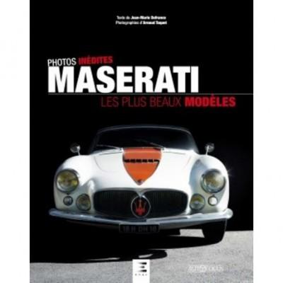 Maserati: Les Plus Beaux Modeles