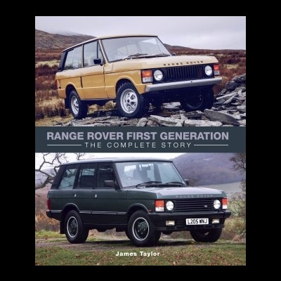 Range Rover the First Generation: Complete Story
