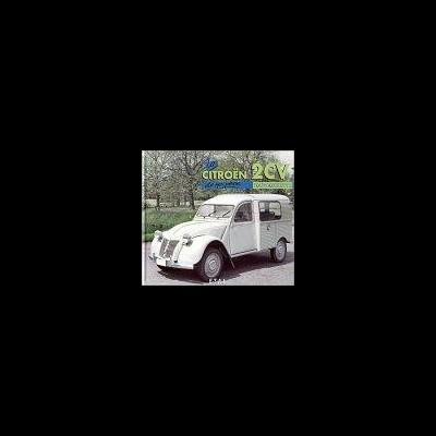 La Citroën 2CV Fourgonnette de Mon Père