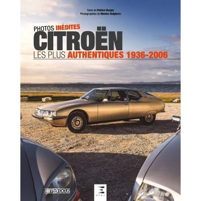 Citroen: Les plus authentiques (1936-2006)