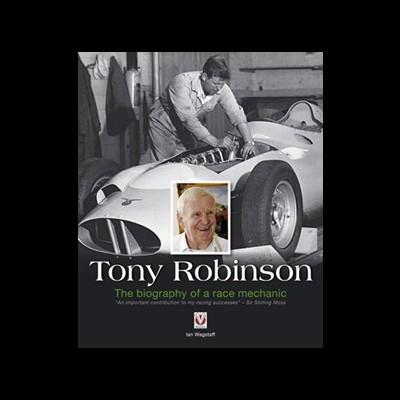 Tony Robinson - The Biography of a Race Mechanic
