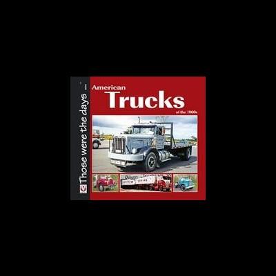 American Trucks of the 1960s