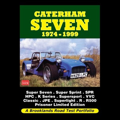 Caterham Seven Road Test Portfolio 1974-1999