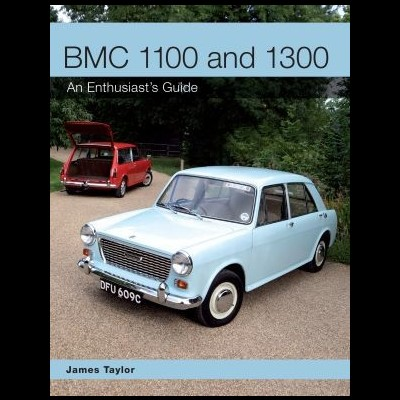 BMC 1100 & 1300 - Enthusiast's Guide