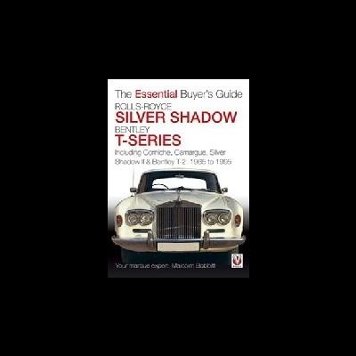 Rolls-Royce Silver Shadow & Bentley T-Series Buyer