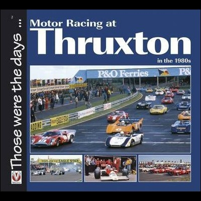 Motor Racing at Thruxton in the 1980's