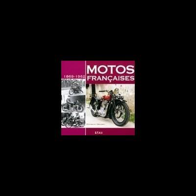 Motos Françaises 1869-1964