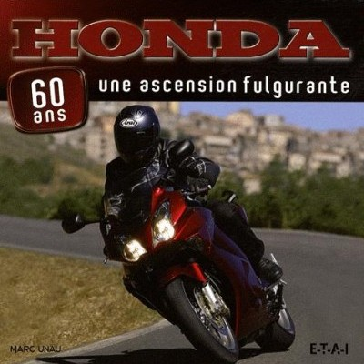 Honda 60 ans: une ascension fulgurante