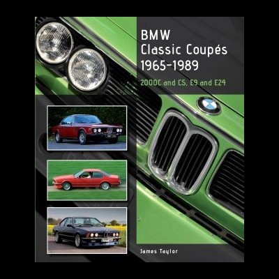 Bmw Classic Coupes 65-89, 2000C & 2000CS, E9 & E24