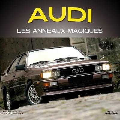 Audi, les anneaux magiques