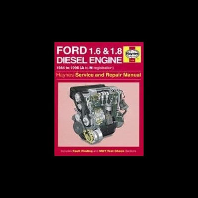 Ford 1.6 & 1.8L D 1984-96