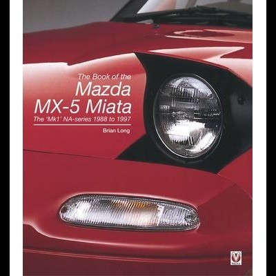 Mazda MX-5 Miata: The 'MK1' Na-Series 1988 to 1997