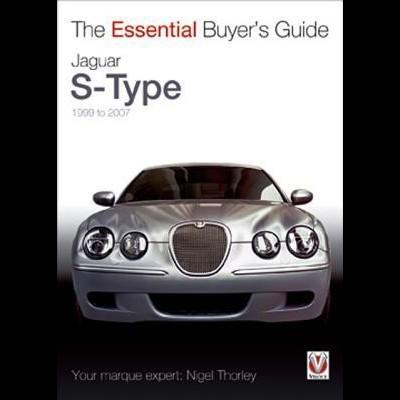 Jaguar S-Type (1999-2007)  Essential Buyer's Guide