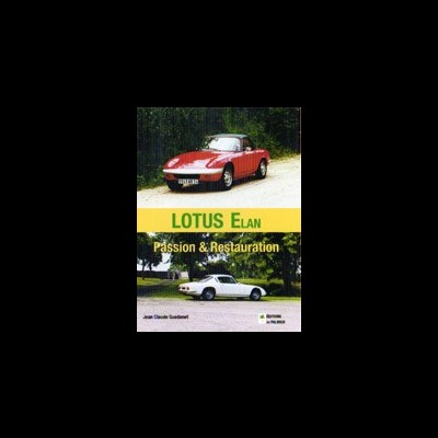 Lotus Elan; Passion & Restauration