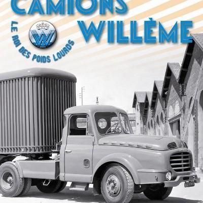 Camions Willème - Le roi des poids lourds