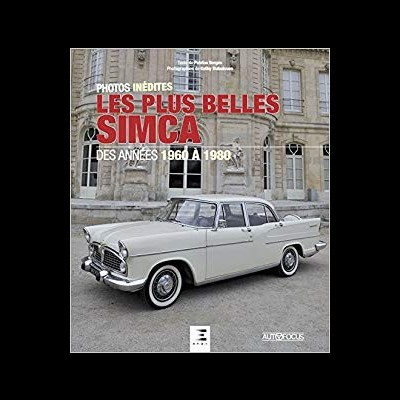 Les plus belles Simca 1960 à 1980