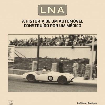 LNA - História de um Automóvel construído por um Médico